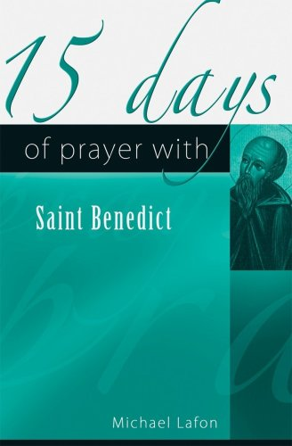 15 Days of Prayer with Saint Benedict (15 Days of Prayer (New City Press)) por Andre Gozier