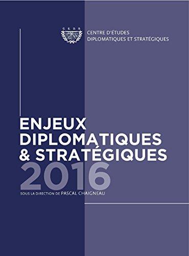 Enjeux Diplomatiques et Stratégiques - 2016