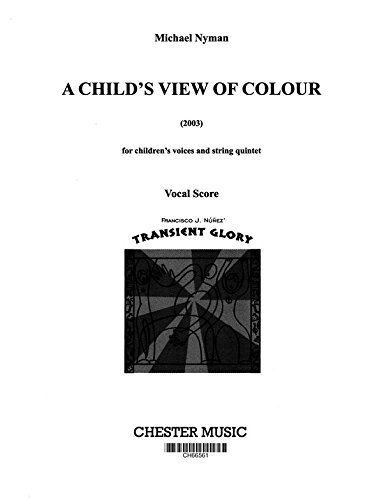 Michael Nyman: A Child's View Of Colour (Vocal Score). Partitions pour Soprano, Accompagnement Piano