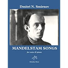 Mandelstam Songs: for voice and piano (Meladina Music series)