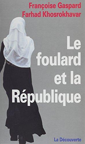 Le Foulard et la République par Françoise Gaspard