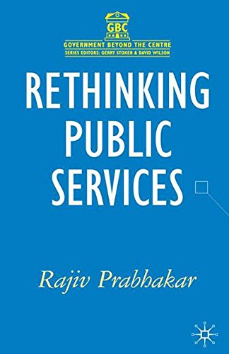 Rethinking Public Services (Government Beyond the Centre)