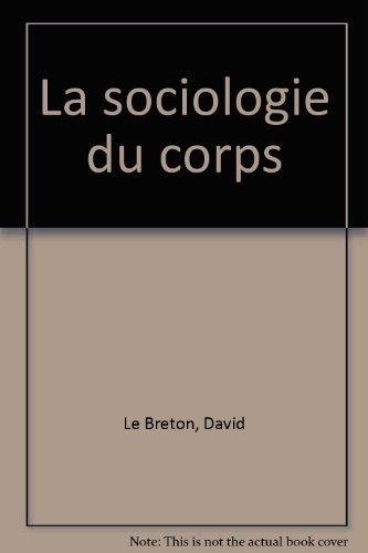 La Sociologie du corps, 4e édition