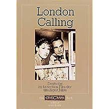 London Calling. Deutsche im britischen Film der dreißiger Jahre (CineGraph Buch)