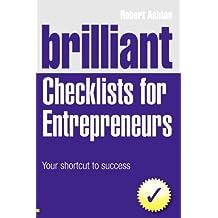 Brilliant Checklists for Entrepreneurs: Your Shortcut to Success (Brilliant Business)