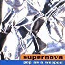 Pop As A Weapon CD