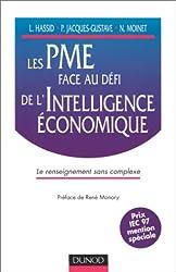 LES PME FACE AU DEFI DE L'INTELLIGENCE ECONOMIQUE. Le renseignement sans complexe