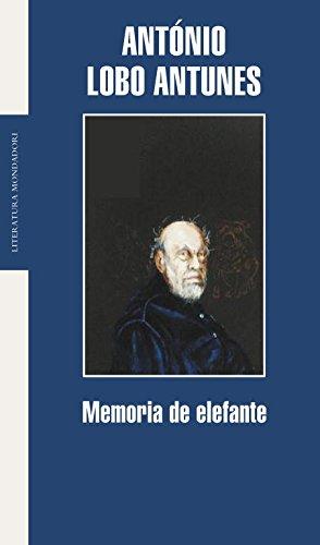 Memoria de elefante (Literatura Random House) por Antonio Lobo Antunes