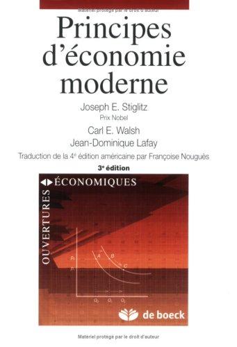 Principes d'économie moderne par Joseph E. Stiglitz, Carl E. Walsh, Jean-Dominique Lafay