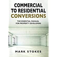 Commercial to Residential Conversions: The essential manual for property developers