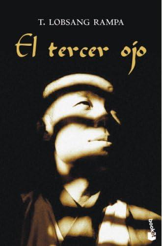 El tercer ojo: Autobiografía de un lama tibetano
