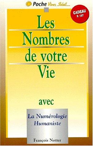 Les nombres de votre vie avec la numérologie humaniste