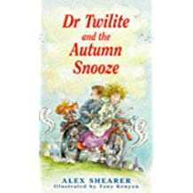 Dr. Twilite and the Autumn Snooze (Callender Hill)