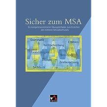 Einzelbände Deutsch/Sicher zum MSA: Ein kompetenzorientierter Übungsleitfaden zum Erreichen des mittleren Schulabschlusses im Fach Deutsch