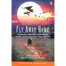 Fly Away Home (Penguin Readers: Level 2 Series)