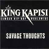 Songtexte von King Kapisi - Savage Thoughts