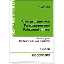 Überprüfung von Fahrzeugen und Fahrzeugführern by Robert Daubner (2007-09-05)
