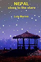 Nepal, close to the stars by Lola Marin?? (2014-07-12)
