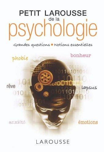 Petit Larousse de la psychologie - Nouvelle Edition