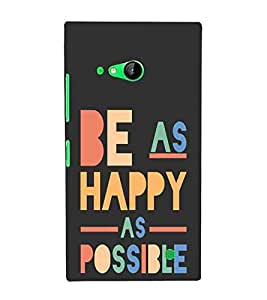 For Nokia Lumia 730 Dual SIM :: Nokia Lumia 730 Dual SIM RM-1040 be as happy as possible, good quotes, black background Designer Printed High Quality Smooth Matte Protective Mobile Case Back Pouch Cover by APEX