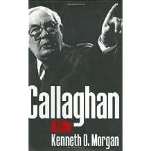 Callaghan: A Life