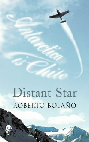 Distant Star por Roberto Bolano