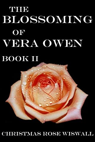 The Blossoming of Vera Owen: Book II