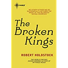 The Broken Kings: Book 3 of the Merlin Codex (English Edition)