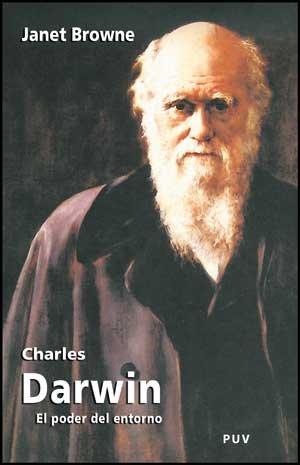 Charles Darwin: El poder del lugar (Biografías) por Janet Browne