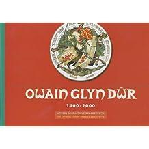 Owain Glyn Dwr 1400-2000