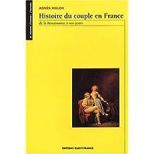 Histoire du couple en France, de la Renaissance à nos jours