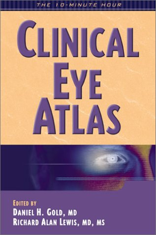 Clinical Eye Atlas: The 10-minute Hour