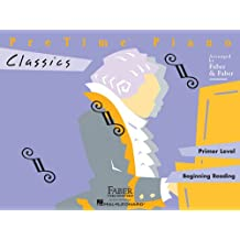 Faber Piano Adventures: PreTime Piano - Classics: Primer Level