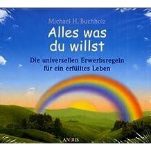 Alles was du willst - Das Hörbuch, 4 Audio-CDs
