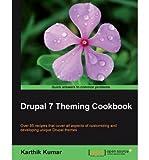 [(Drupal 7 Theming Cookbook * * )] [Author: K. Kumar] [Jan-2012]