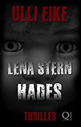 Lena Stern: Hades: Thriller (Lena-Stern-Reihe 3)