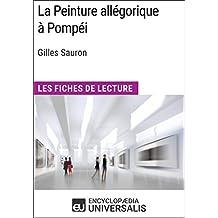La Peinture allégorique à Pompéi de Gilles Sauron: Les Fiches de Lecture d'Universalis