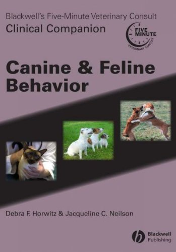 [ BLACKWELL'S FIVE-MINUTE VETERINARY CONSULT CLINICAL COMPANION: CANINE AND FELINE BEHAVIOR (REVISED) [ BLACKWELL'S FIVE-MINUTE VETERINARY CONSULT CLINICAL COMPANION: CANINE AND FELINE BEHAVIOR (REVISED) BY NEILSON, JACQUELINE C. ( AUTHOR ) JUN-19-2007 ] By Neilson, Jacqueline C. ( Author ) ( 2007 ) { Hardcover }