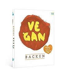 vegan backen: einfach - lecker - laktosefrei