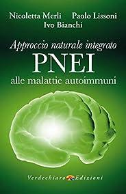 Approccio Naturale Integrato PNEI alle malattie autoimmuni