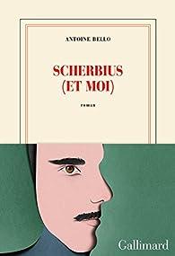 Scherbius (et moi) par Antoine Bello
