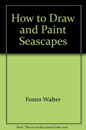 How to Draw and Paint Seascapes
