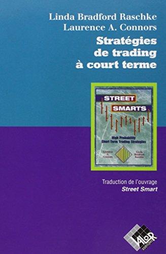 Stratégies de trading à court terme par Linda Bradford Raschke