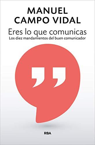 Eres lo que comunicas (DIVULGACIÓN)