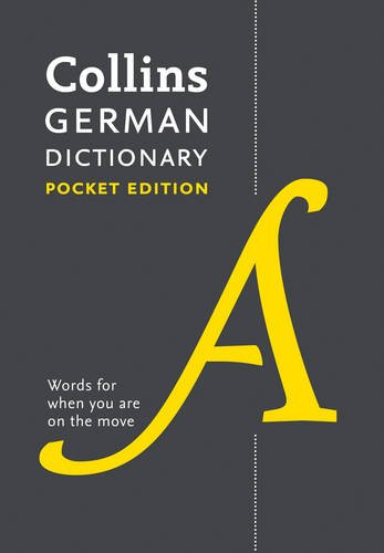 Collins German Dictionary Pocket edition: 44,000 translations in a portable format (Collins Pocket Dictionary)