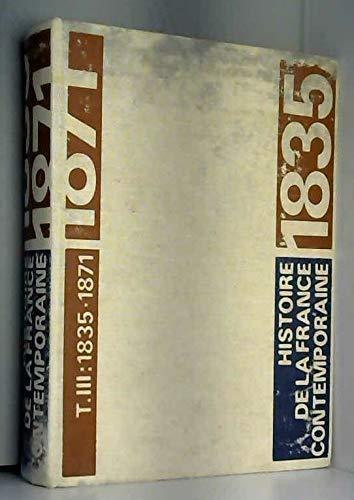Histoire de la france contemporaine 1789 1980 tome 3 1835 1871