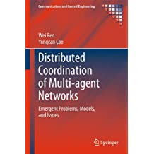 Distributed Coordination of Multi-agent Networks: Emergent Problems, Models, and Issues (Communications and Control Engineering)