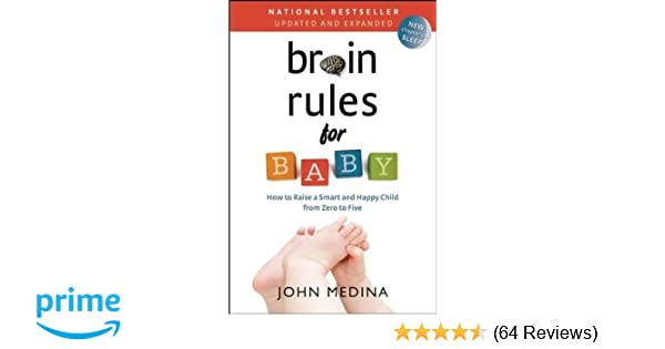 5b71edd7c Buy Brain Rules for Baby: How to Raise a Smart and Happy Child from ...