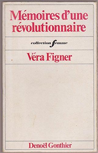 Mémoires d'une révolutionnaire
