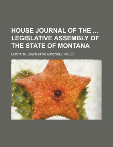House Journal of the Legislative Assembly of the State of Montana